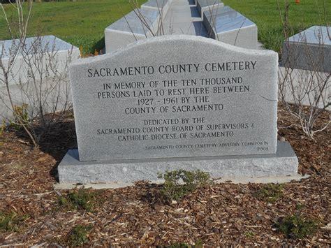 Sacramento County Records Search Find A Grave Sacramento County Cemetery