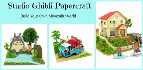 Ghibli Papercraft - studio ghibli papercraft build your own miyazaki world