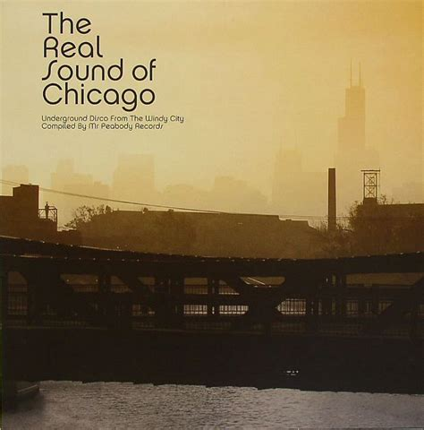 City Of Chicago Records Mr Peabody Records Various The Real Sound Of Chicago Underground Disco From The Windy