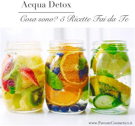Detox Water For Cellulite by Acqua Detox Cos 232 Come Prepararla 5 Semplici Ricette
