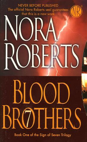 Blood Brothers By Nora Roberts Fictiondb