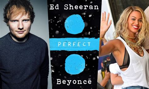 download mp3 ed sheeran perfect duet beyonce ed sheeran unwraps quot perfect quot duet with beyonce