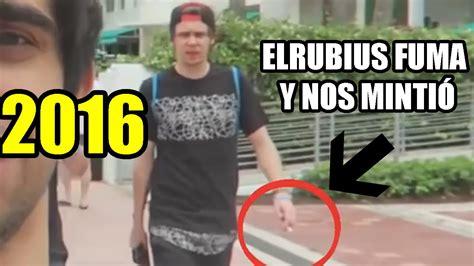la biografia de el rubius 2016 elrubius fuma y nos miente 2016 youtube