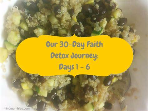 30 Day Detox By Faith Smith by Our 30 Day Faith Detox Journey Days 1 6 Mind Mumbles