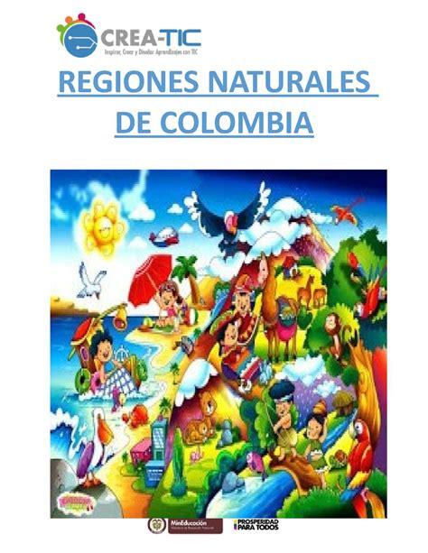 imagenes regiones naturales de colombia calam 233 o unidad did 225 ctica regiones naturales de colombia