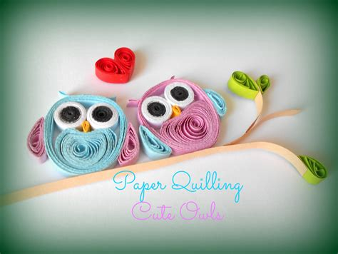 How To Make With Quilling Paper - paper quilling how to make owls pliage papier