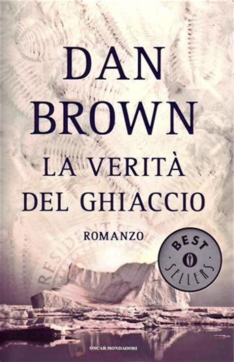 Casa Editrice Pagine Truffa by La Verit 224 Ghiaccio Dan Brown Da Libreria Ragnoli