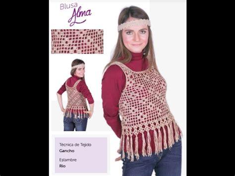 blusas tejidas de laura cepeda teje blusa alma crochet f 225 cil y r 225 pido youtube