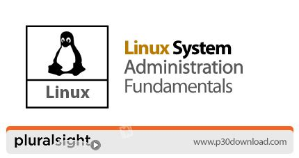 tutorial on linux system administration دانلود pluralsight linux system administration