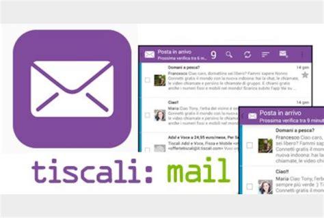 tiscali mail mobile tiscali mail ecco la app per android tiscali tecnologia