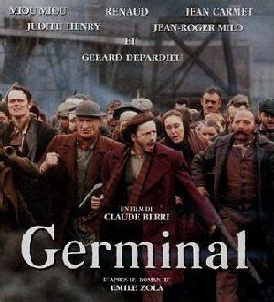germinal claude berri analyse 171 germinal 187 analyse du roman d emile zola 224 l occasion
