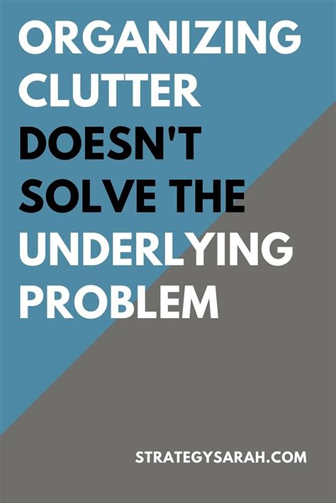 Organizing Clutter organizing clutter on pinterest declutter clutter and organizing
