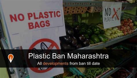 plastic ban maharashtra all developments from ban till