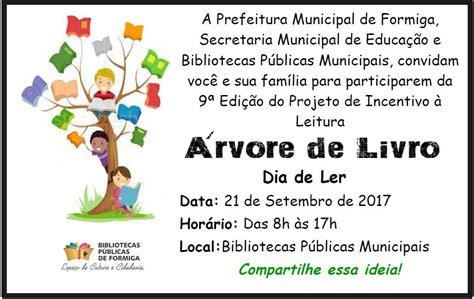 libro dos dias de mayo bibliotecas p 250 blicas de formiga convidam para o evento 193 rvore de livro dia de ler