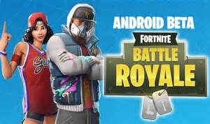 fortnite android beta fortnite android beta how to fortnite android