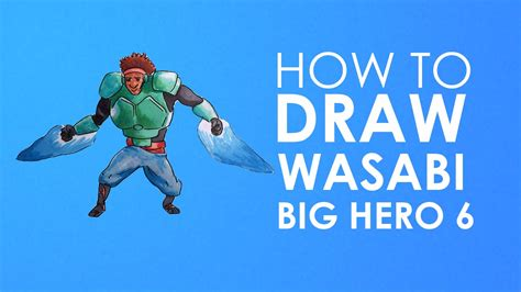 wanna be a hero fb caign to find out the real heros how to draw wasabi big hero 6 youtube