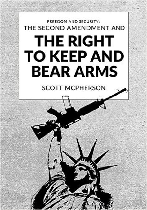 freedom and security the second amendment and the right