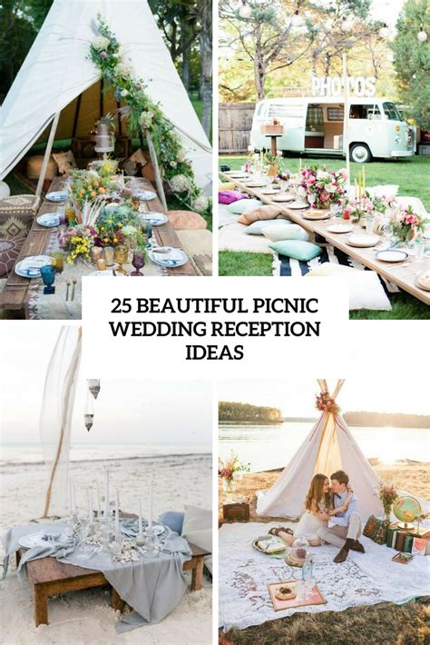 25th Wedding Anniversary Reception Ideas by 25 Beautiful Picnic Wedding Reception Ideas Decor Advisor