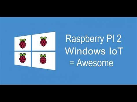 windows 10 iot gpio tutorial raspberry pi 2 stream tutorial like popcorntime