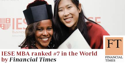 Mba Iese Ranking by Iese S Mba No 7 In The World Iese Mba