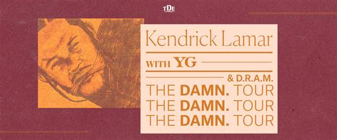 kendrick lamar tour dates kendrick lamar announces the damn tour update new