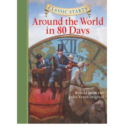 1402736894 around the world in days around the world in 80 days retold from the jules verne
