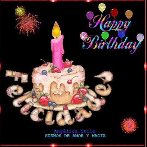 imagenes de cumpleaños en movimiento sue 209 os de amor y magia felicidades en tu cumplea 241 os