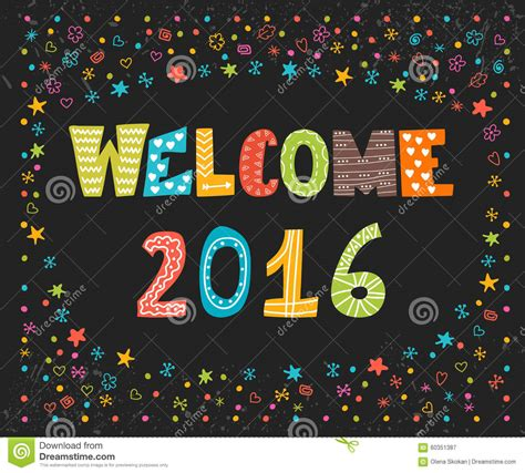 welcome the new year welcome 2016 happy new year greeting card happy