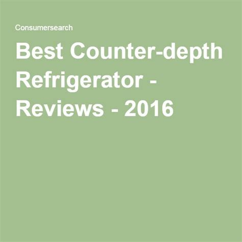 bar top depth the 25 best best counter depth refrigerator ideas on pinterest counter depth