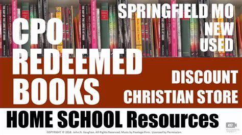 cpo redeemed books   springfield mo home school