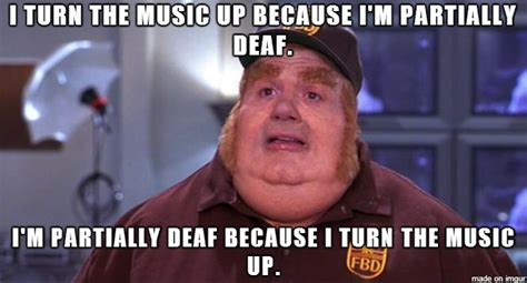 Fat Bastard Meme - fat bastard meme on listening to loud music because his deaf