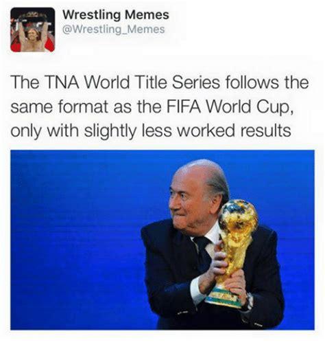 Tna Memes - 25 best memes about wrestling memes wrestling memes