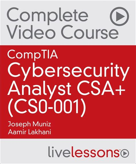 comptia csa guide cs0 001 cybersecurity analyst certification books comptia cybersecurity analyst csa cs0 001