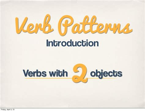 verb pattern take introduction to verb patterns verbs that take 2 objects