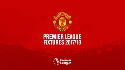 Calendar 2018 Utd Manchester United Premier League Fixtures 2017 18