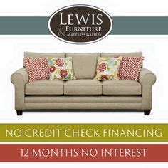 Mattress Financing With No Credit Check by 1000 Images About Lewis Furniture Store On