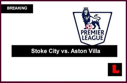 epl table aston villa stoke city vs aston villa 2014 score ignites epl table