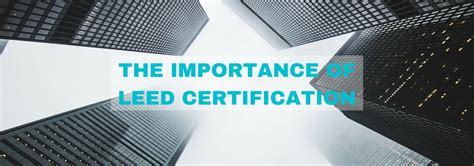 what is a leed certification what is leed certification and why s it important