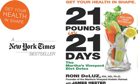 Marthas Vineyard 21 Day Diet Detox Food List by 21 Pounds In 21 Days Martha S Vineyard Diet Detox