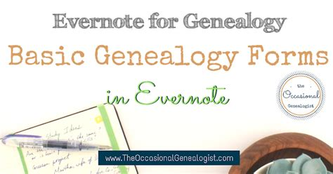 evernote forms templates basic genealogy forms in evernote the occasional genealogist