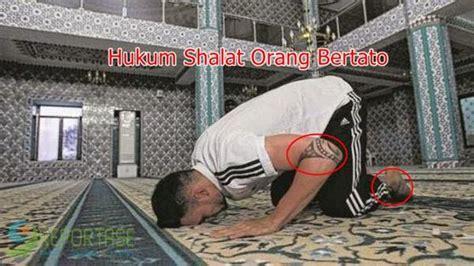 hukum tato bagi muslim inilah hukum solat bagi orang yang bertato tetapi tetap