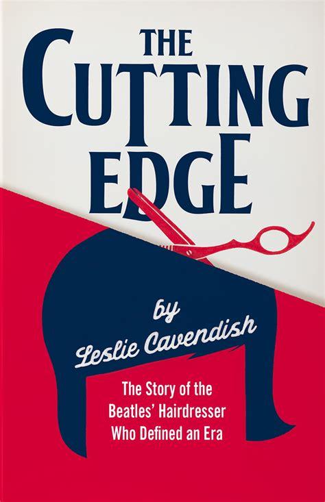 On The Cutting Edge the cutting edge the story of the beatles hairdresser