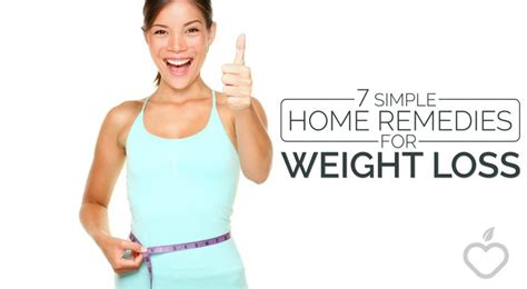 7 simple home remedies for weight loss czaal is a source
