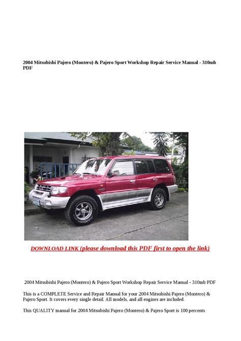 how to download repair manuals 1995 mitsubishi montero security system 2004 mitsubishi pajero montero pajero sport workshop repair service manual 310mb pdf by anna