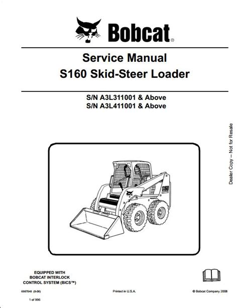 bobcat skid steer loader manuals service repair maintenance parts bobcat s160 skid steer loader service repair workshop manual a3l311001 a3l411001 a repair
