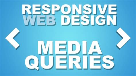 google design media queries responsive website design tutorial using media queries