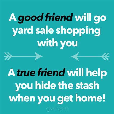 Yard Sale Meme - lol funny yard sale meme love my yard sale ing friends