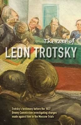 case  leon trotsky report  hearings