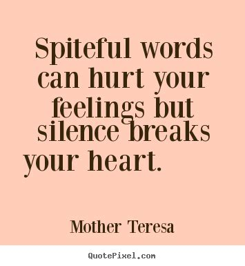 Feeling Hurt Quotes Quotes About Hurt Feelings Of