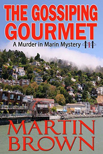 the plot is murder mystery bookshop books the gossiping gourmet a murder in marin mystery book 1